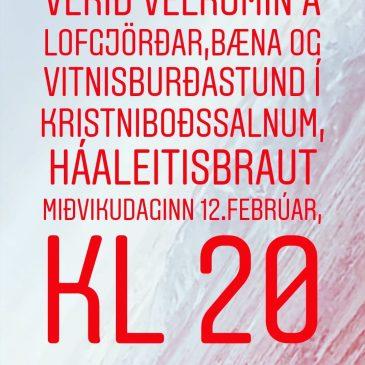 Lofgjörð, bæn og vitnisburðir á miðvikudagssamkomu